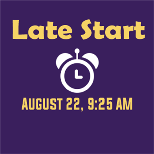 Late Start August 22 Graphic