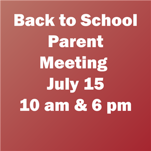 Parent Meeting July 15