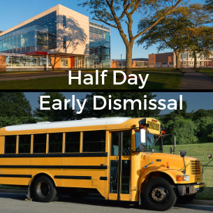 Half Day Early Dismissal