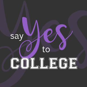 say yes to college
