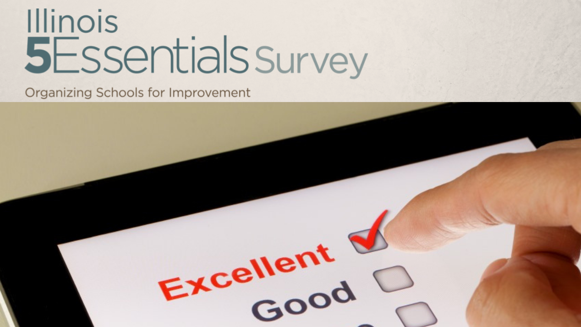 Please complete the 5 Essentials Survey Online