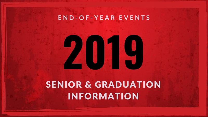 End of year events Class of 2019